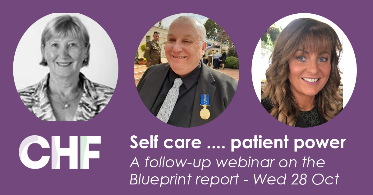 Self care .... patient power: a follow-up webinar on the  Blueprint report - Wed 28 Oct