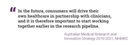 In the future, consumers will drive their own healthcare in partnership with clinicians, and it is therefore important to start working  together earlier in the research pipeline.