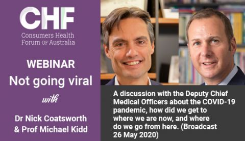 Webinar with Dr Nick Coatsworth and Prof Michael Kidd - a discussion with the two Deputy Chief Medical Officers on COVID_19 in Australia
